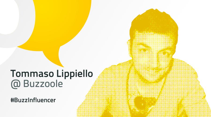 #BuzzInfluencer: intervista a Tommaso Lippiello