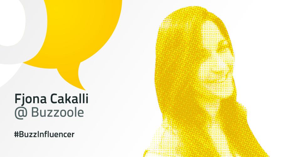 #BuzzInfluencer: intervista a Fjona Cakalli