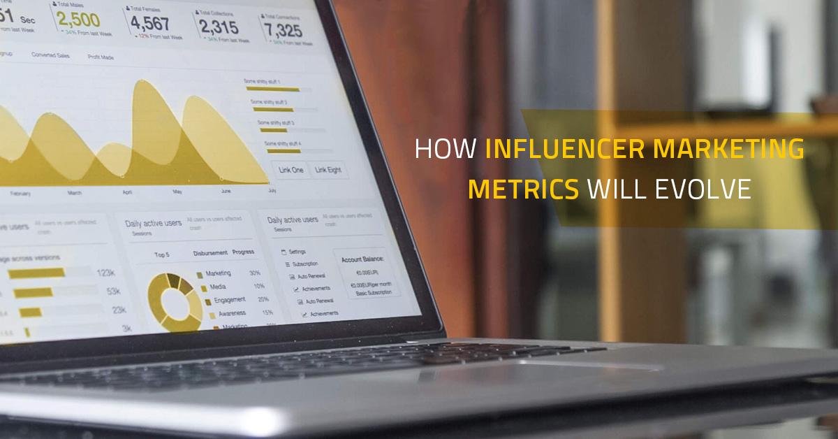 The Evolution of Influencer Marketing Metrics