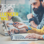 3 Rules to Get Started with B2B Influencer Marketing