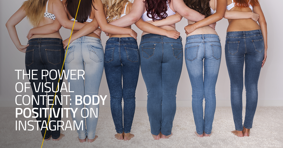 The Power of Visual Content: body positivity on Instagram
