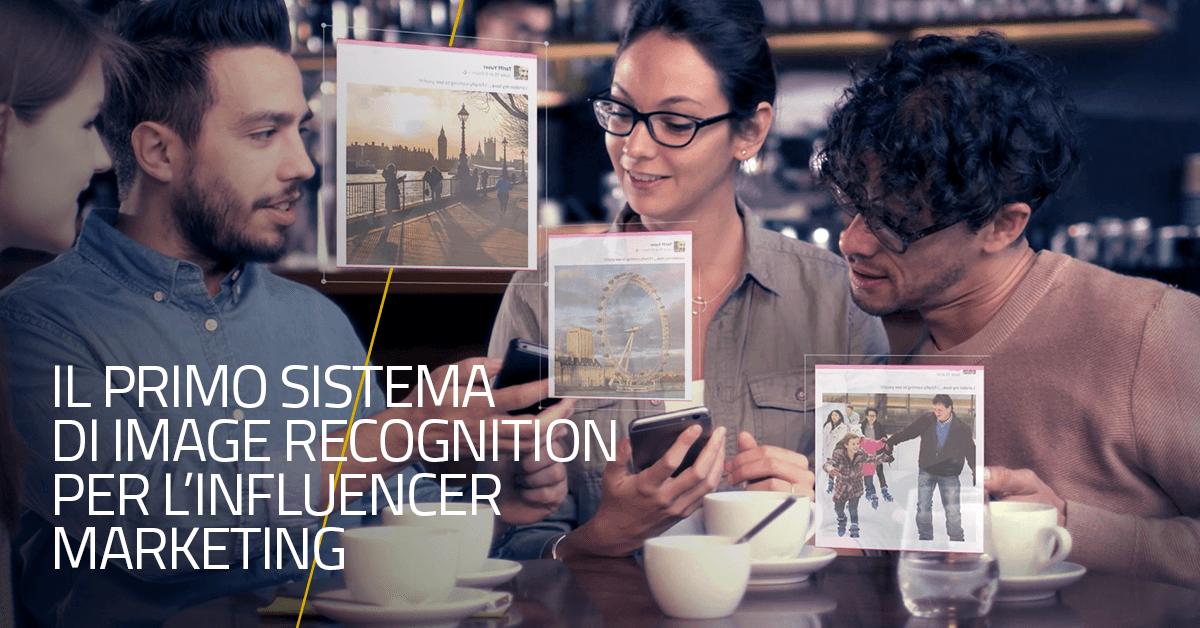 Il primo sistema di image recognition per l'Influencer Marketing