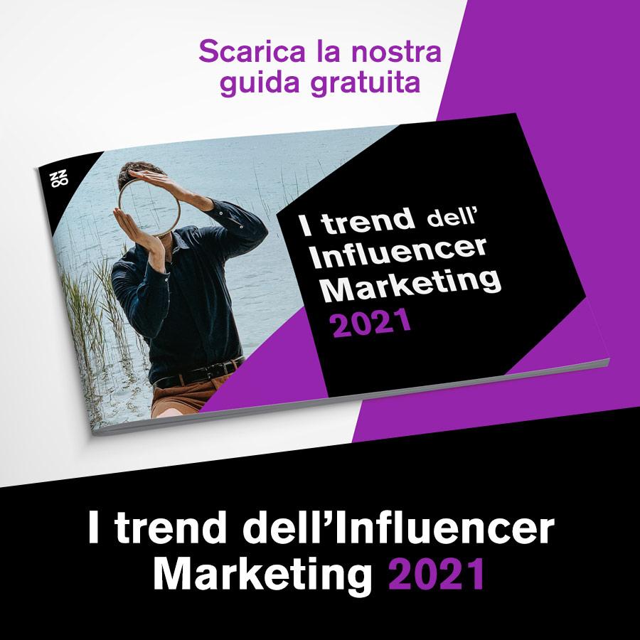I trend dell'Influencer Marketing 2021