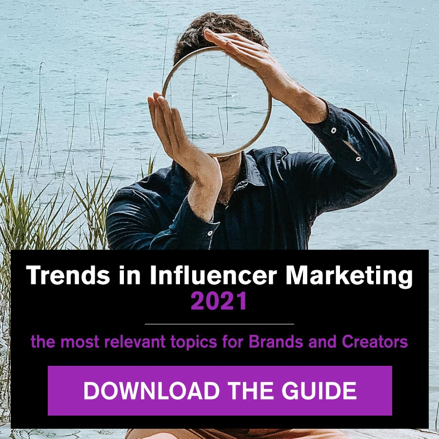 White paper: trends in Influencer Marketing 2021